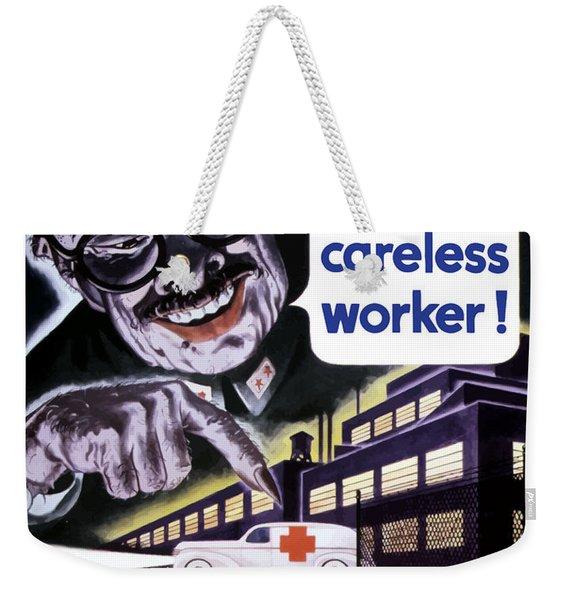 Tojo Like Careless Workers - Ww2 Weekender Tote Bag