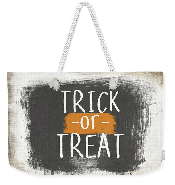 Trick Or Treat Sign- Art By Linda Woods Weekender Tote Bag