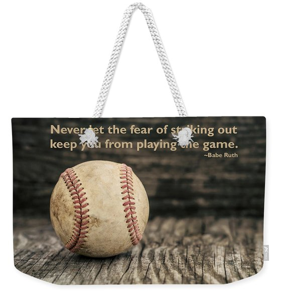 Vintage Baseball Babe Ruth Quote Weekender Tote Bag