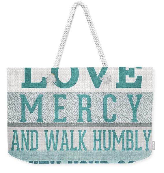 Walk Humbly- Micah  Weekender Tote Bag
