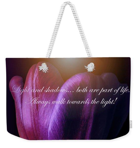 Walk Towards The Light Weekender Tote Bag