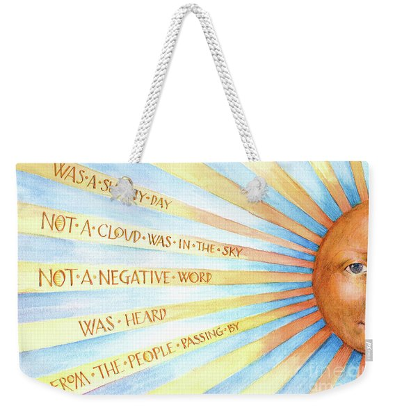 Was A Sunny Day Weekender Tote Bag