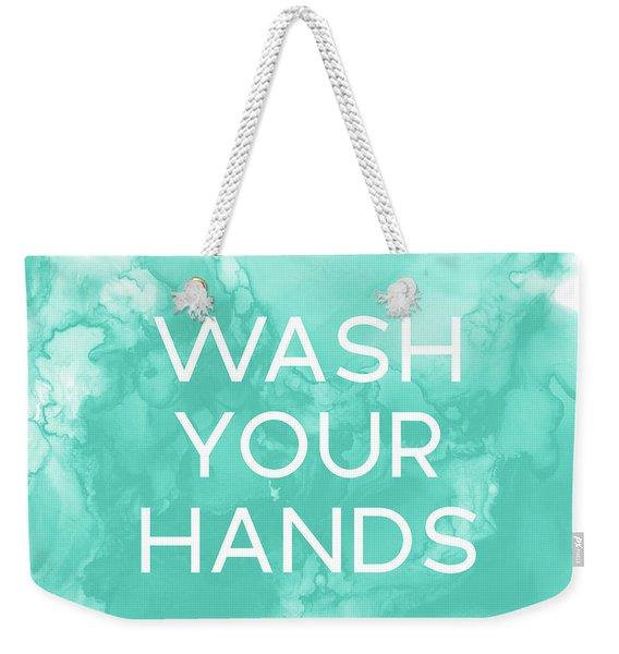 Watercolor Wash Your Hands- Art By Linda Woods Weekender Tote Bag