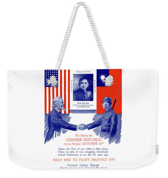 We Salute The Chinese Republic Weekender Tote Bag