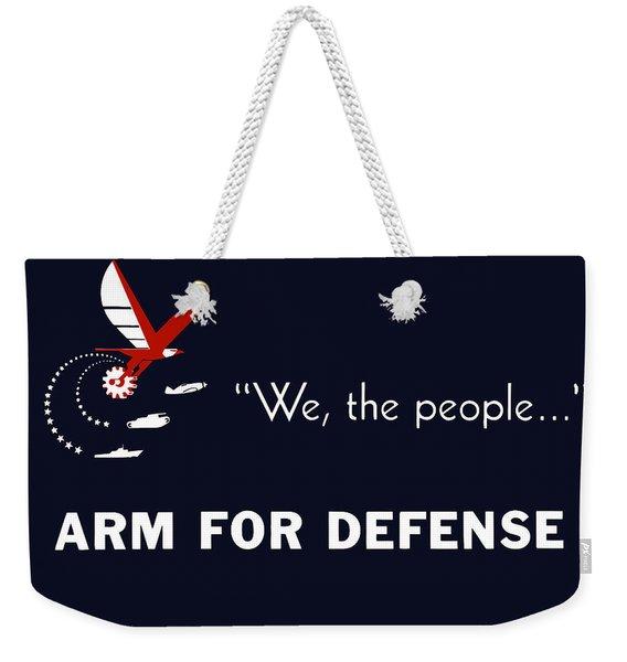 We The People Arm For Defense Weekender Tote Bag