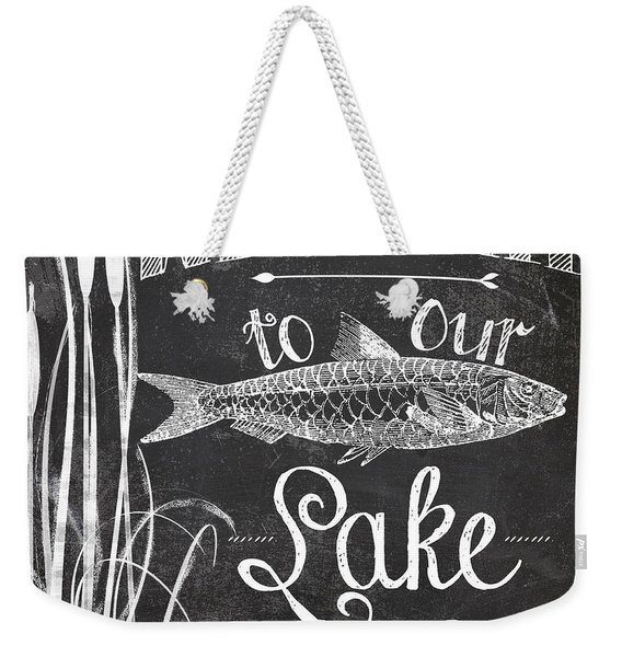 Welcome To Our Lake House Sign Weekender Tote Bag