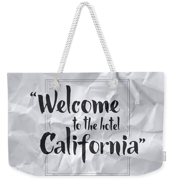 Welcome To The Hotel California Weekender Tote Bag