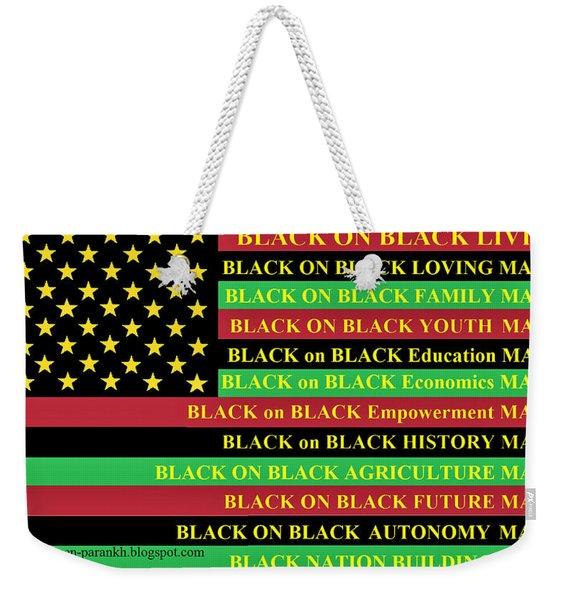 What About Black On Black Living? Weekender Tote Bag