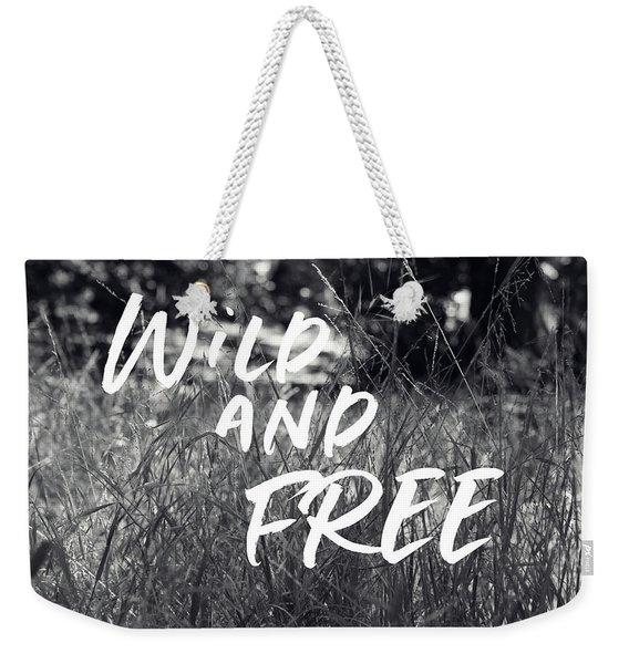 Wild And Free- Art By Linda Woods Weekender Tote Bag