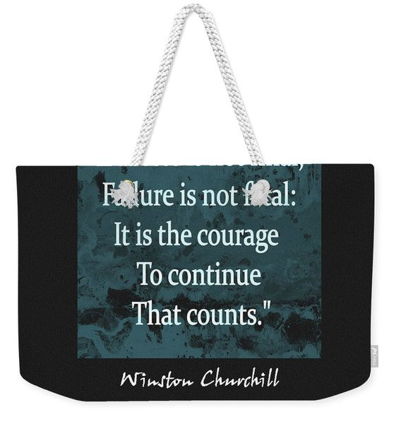 Winston Churchill Quote Weekender Tote Bag