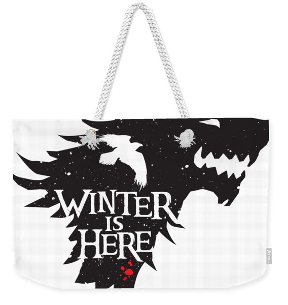 Winter Is Here Weekender Tote Bag
