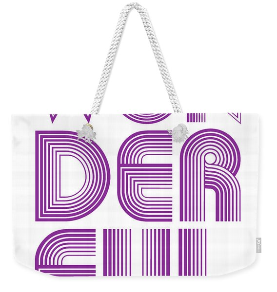 Wonderful Weekender Tote Bag