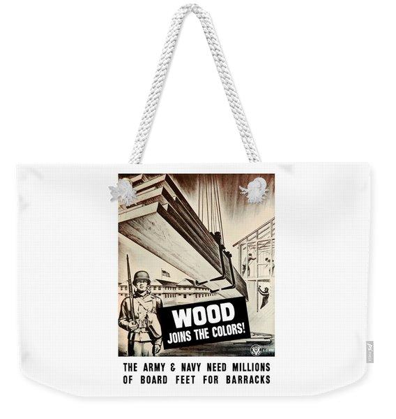 Wood Joins The Colors - Ww2 Weekender Tote Bag