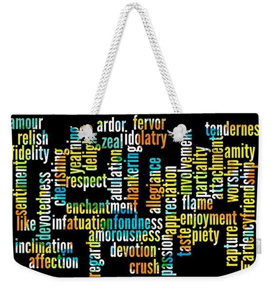 Words Of Affection Weekender Tote Bag