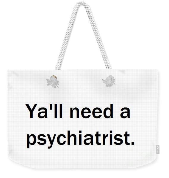 Ya'll #2 Weekender Tote Bag