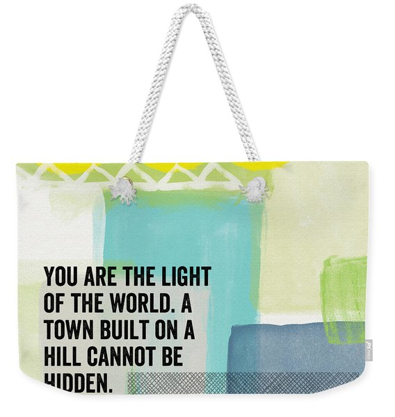You Are The Light- Contemporary Christian Art By Linda Woods Weekender Tote Bag