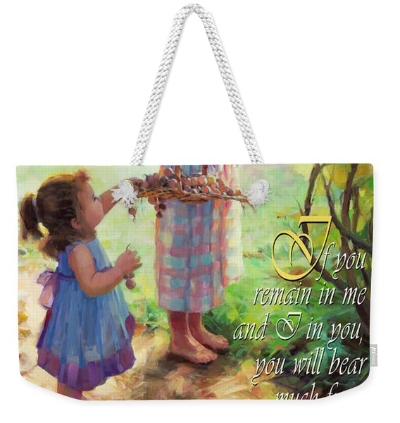 You Will Bear Much Fruit Weekender Tote Bag