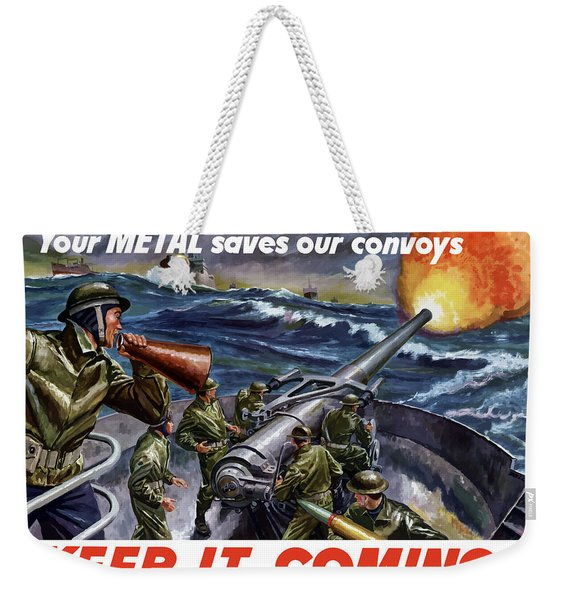 Your Metal Saves Our Convoys Weekender Tote Bag