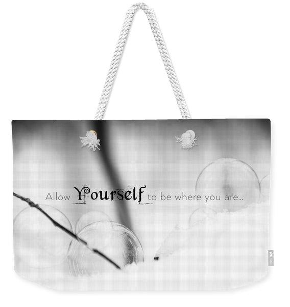 Yourself Weekender Tote Bag