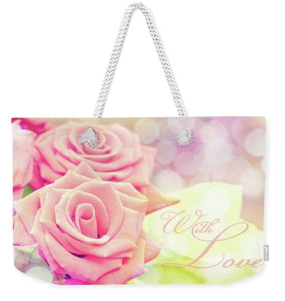 With Love Weekender Tote Bag