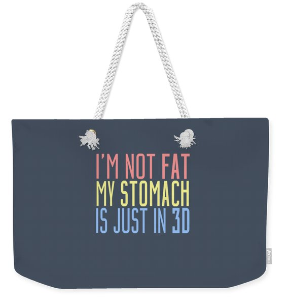 My Stomach Weekender Tote Bag