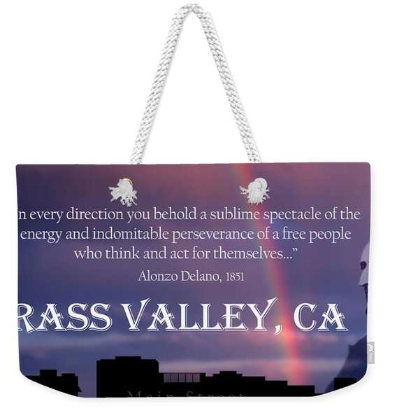 Alonzo Delano Grass Valley Quote Weekender Tote Bag