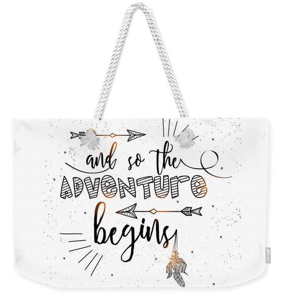 And So The Adventure Begins - Boho Chic Ethnic Nursery Art Poster Print Weekender Tote Bag