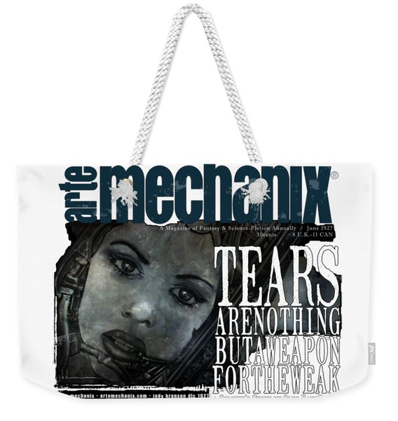 arteMECHANIX 1927 A WEAPON FOR THE WEAK  GRUNGE Weekender Tote Bag