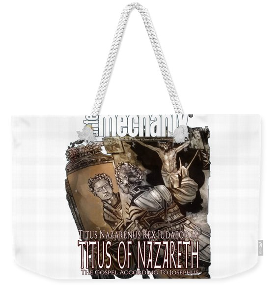 arteMECHANIX 1928 TITUS OF NAZARETH GRUNGE Weekender Tote Bag