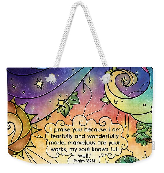 Fearfully And Wonderfully Made By Him Weekender Tote Bag