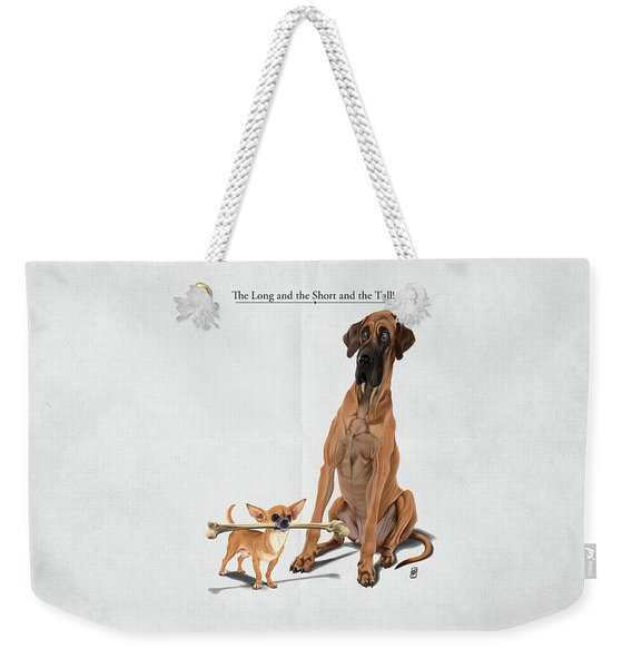 The Long And The Short And The Tall Weekender Tote Bag