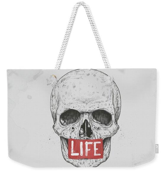 Life Weekender Tote Bag