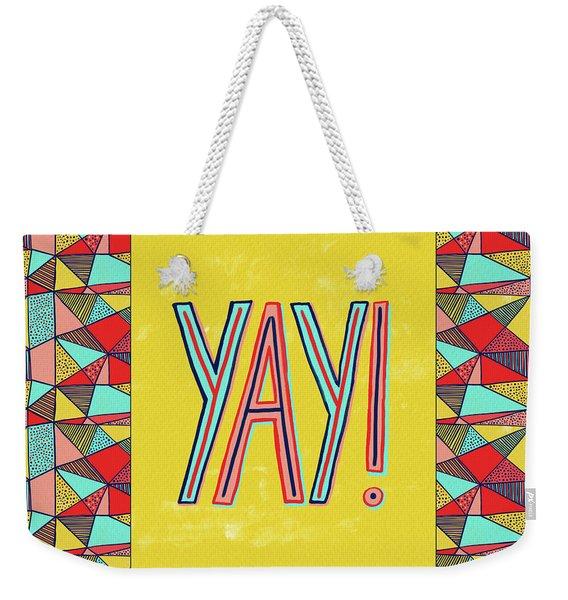 Yay Weekender Tote Bag