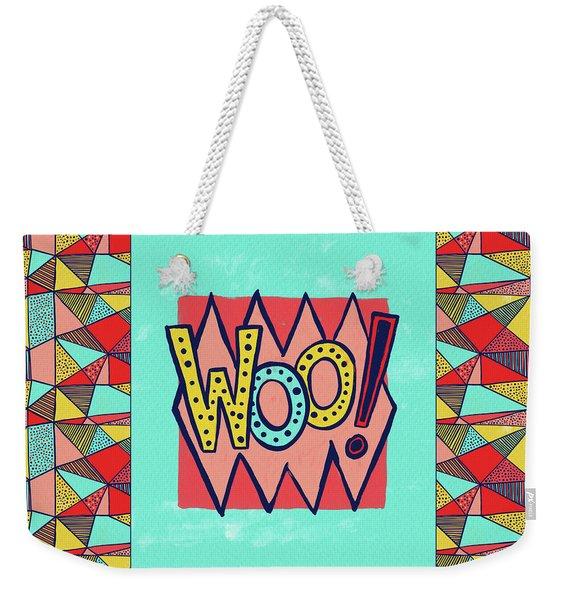 Woo Weekender Tote Bag