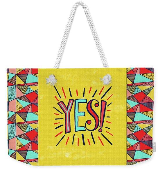 Yes Weekender Tote Bag