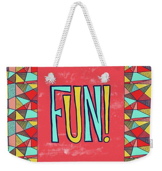 Fun Weekender Tote Bag