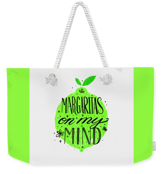 Margaritas On My Mind Weekender Tote Bag