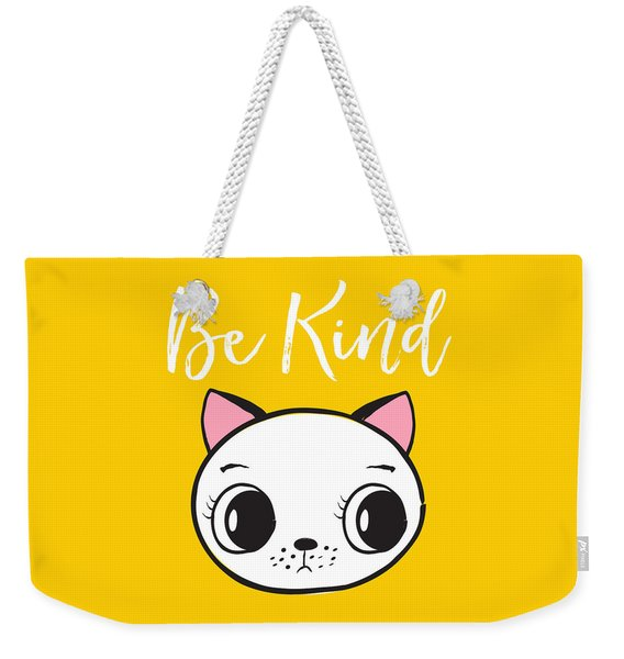 Be Kind - Baby Room Art Poster Print Weekender Tote Bag