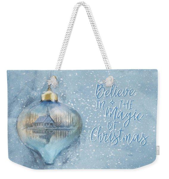 Believe In The Magic - Hope Valley Art Weekender Tote Bag