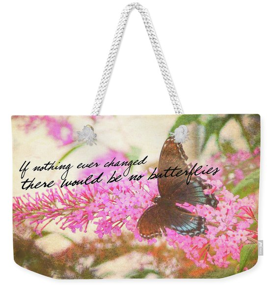 Weekender Tote Bag featuring the photograph Butterfly Kisses Quote by JAMART Photography