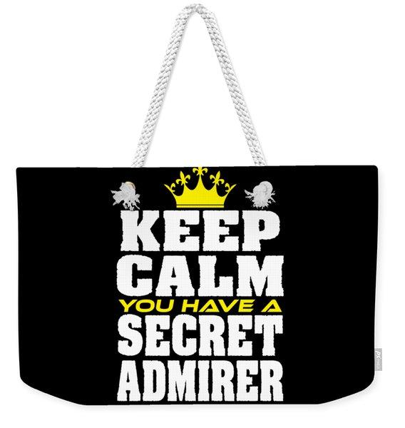 Cute Lovely Admirer Tee Design You Have A Secret Admirer Weekender Tote Bag