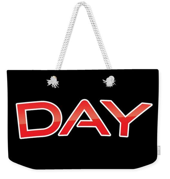 Day Weekender Tote Bag