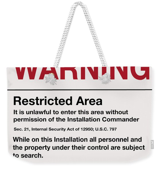 Deadly Force Warning Sign Weekender Tote Bag