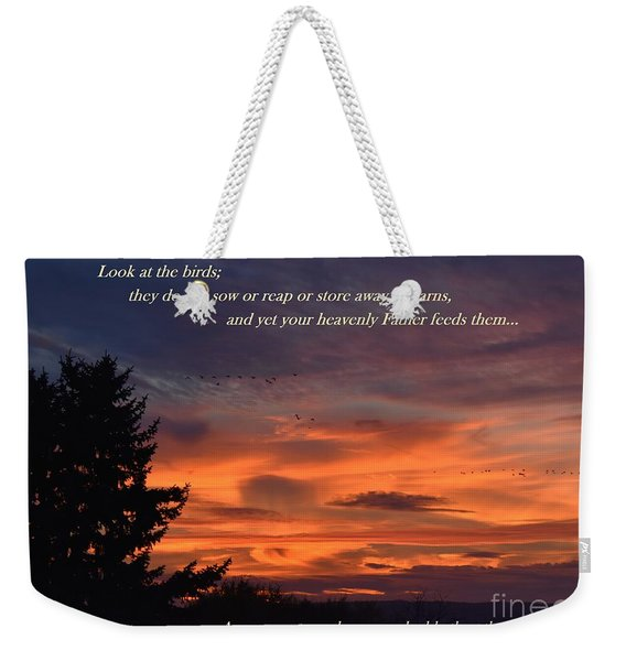 Do Not Worry Weekender Tote Bag