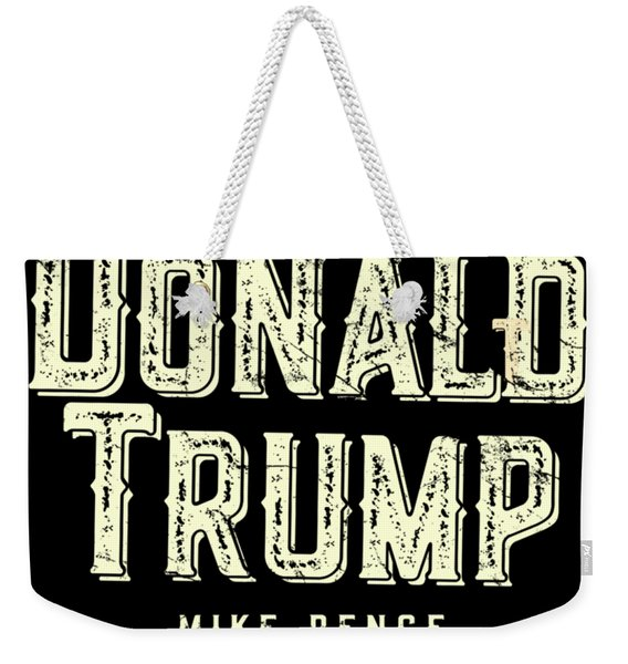 Weekender Tote Bag featuring the digital art Donald Trump Mike Pence 2016 Vintage by Flippin Sweet Gear