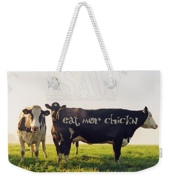 Eat Mor Chickn Weekender Tote Bag