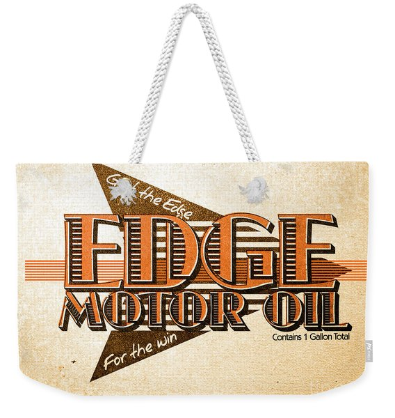 Edge Motor Oil Tin Sign Weekender Tote Bag