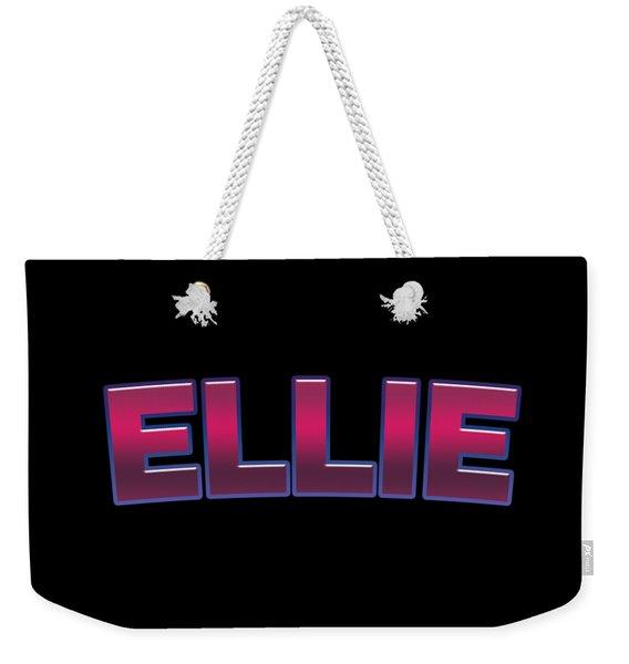Ellie #ellie Weekender Tote Bag