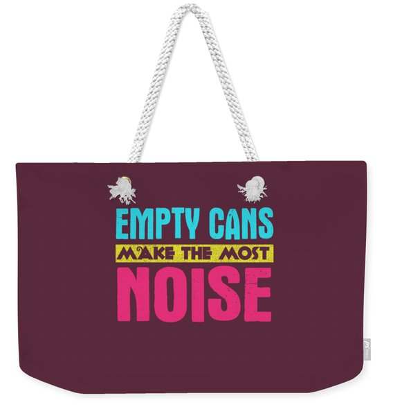 Empty Cans Weekender Tote Bag