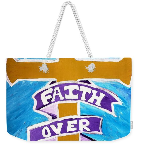 Faith Over Fear Cross  Weekender Tote Bag